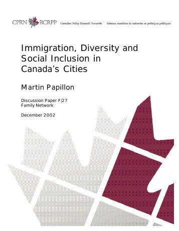 Immigration, Diversity and Social Inclusion in Canada's Cities