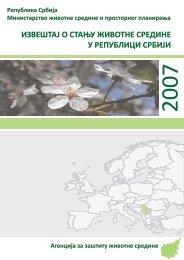 Izveštaj o stanju životne sredine u Republici Srbiji za 2007. godinu