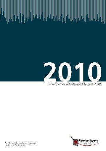 Vorarlberger Arbeitsmarkt August 2010