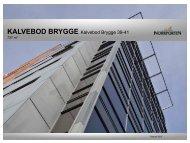 KALVEBOD BRYGGE Kalvebod Brygge 39-41 - Norrporten