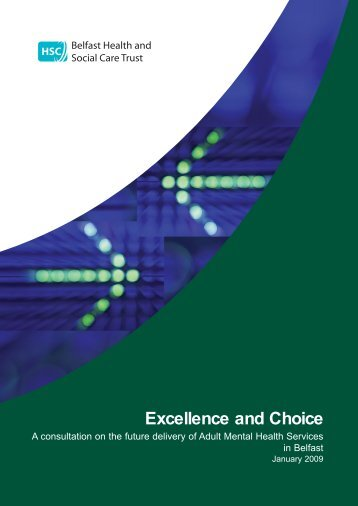 Excellence and Choice in Adult Mental Health Services