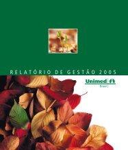 RELATÓRIO DE GESTÃO 2005 - Unimed do Brasil