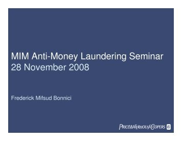 MIM Anti-Money Laundering Seminar 28 November 2008