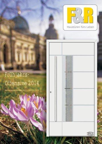 Frühjahrsoffensive 2014 - F&R Haustüren