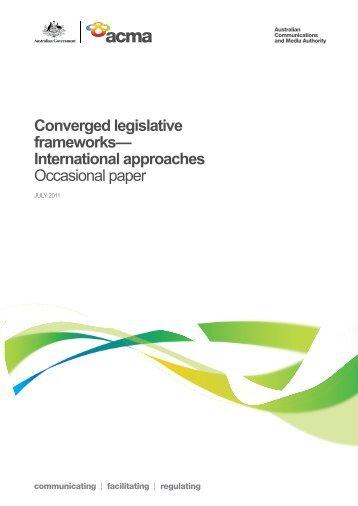 Converged legislative frameworks - Engage - ACMA