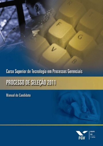 manual_candidato_2011 1_com capax - Processos seletivos FGV ...