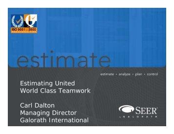 Estimating United World Class Teamwork Carl Dalton ... - Galorath