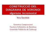 CONSTRUCCI´O DEL DIAGRAMA DE VORONOI algorisme ... - UPC
