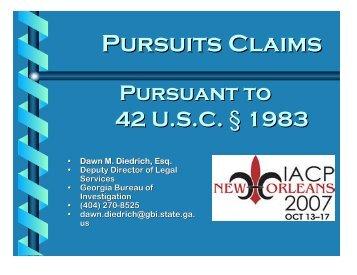 Pursuits Claims Pursuant to 42 USC