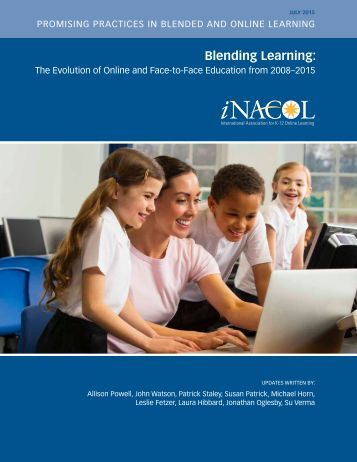 iNACOL_Blended-Learning-The-Evolution-of-Online-And-Face-to-Face-Education-from-2008-2015