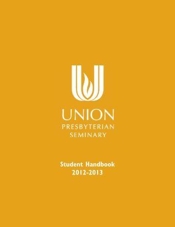 Student Handbook 2012-2013 - Union Presbyterian Seminary