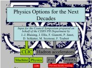 Physics Options for the Next Decades - Physics Department - CERN