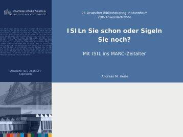 Mit ISIL ins MARC-Zeitalter - Zeitschriftendatenbank