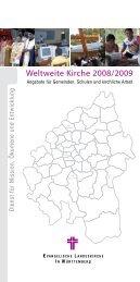 Weltweite Kirche 2008/2009 - Dienst für Mission, Ökumene und ...