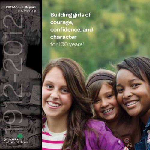 2011 Annual Report - Girl Scouts of Central Illinois