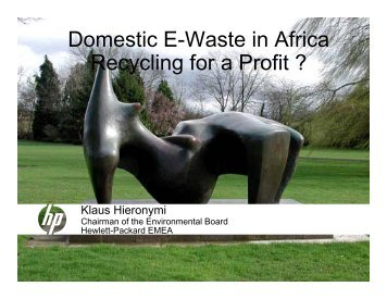 Domestic E-Waste in Africa R li f P fit ? Recycling for a Profit ?