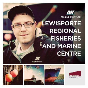 LEWISPORTE REGIONAL FISHERIES AND MARINE CENTRE
