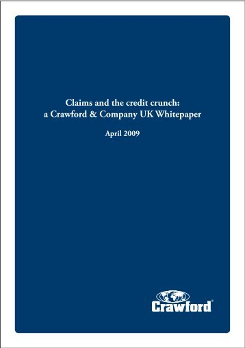 Claims and the credit crunch: a Crawford & Company UK Whitepaper