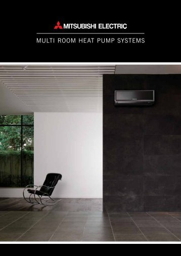MULTI ROOM HEAT PUMP SYSTEMS - Rob Mason Electrical Group