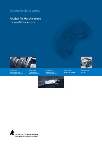 Jahresbericht 2005 - Fakultät für Maschinenbau - Universität ...