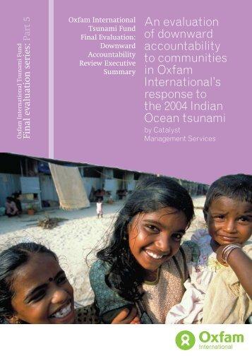 Downward accountability to communities summary report - Oxfam ...