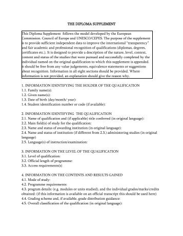 THE DIPLOMA SUPPLEMENT This Diploma Supplement follows the ...