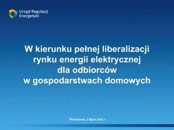 W kierunku pełnej liberalizacji rynku energii elektrycznej dla ...