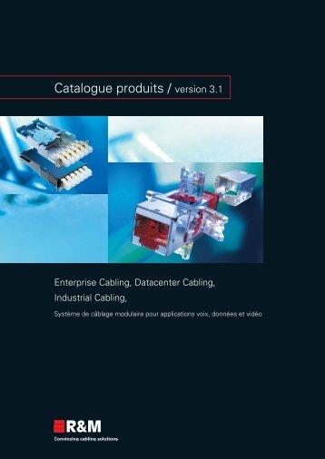 Catalogue produits / version 3.1 - R&M