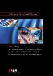 Catalogue de produits Suisse - R&M