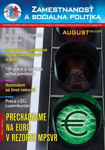 August 2008 - Ústredie práce, sociálnych vecí a rodiny