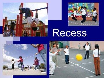 Recess PPT
