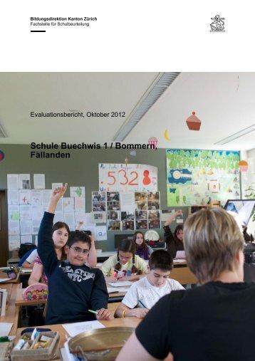 Schule Buechwis1/Bommern - Schule Fällanden