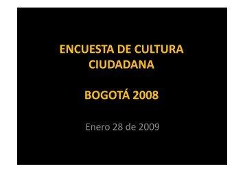 encuesta de cultura ciudadana bogotá 2008 - Instituto de Estudios ...