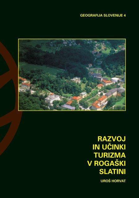 razvoj in u^inki turizma v roga[ki slatini - Geografski inštitut Antona ...