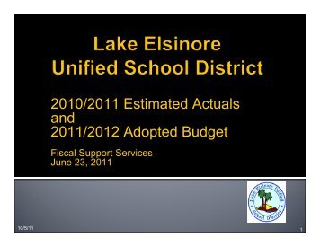 LEUSD Adopted Budget for 2011 - Lake Elsinore Unified School ...