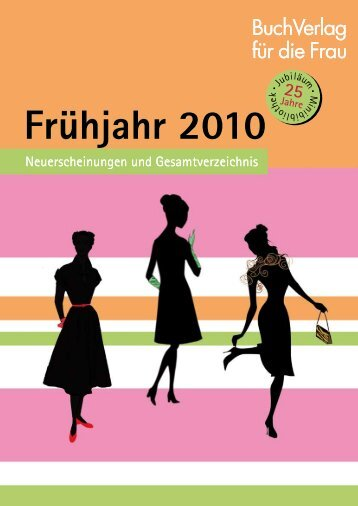 Frühjahr 2010 - Buchverlag für die Frau