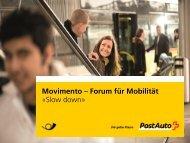 Movimento – Forum für Mobilität «Slow down» - PostBus