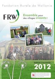 Le rapport d'activité 2012 - Fondation rurale de Wallonie