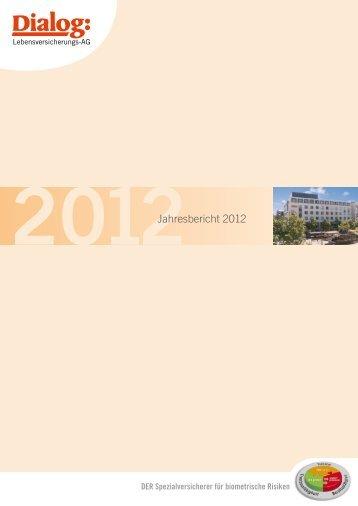 Jahresbericht 2012 - Dialog Lebensversicherungs-AG