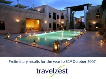 Preliminary results for the year to 31st October 2007 - Travelzest
