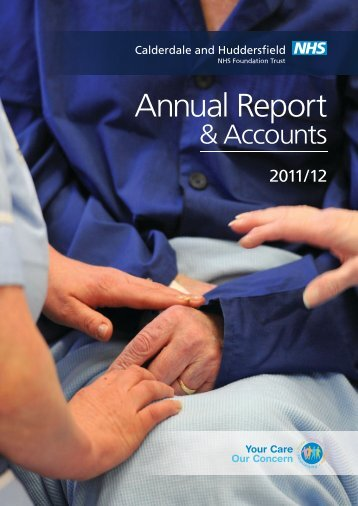 Annual Report - Calderdale and Huddersfield NHS Foundation Trust