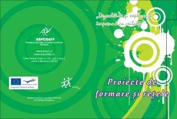 Proiecte de formare i re ele s t Proiecte de formare si ... - ANPCDEFP
