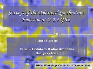 Surveys of the Polarized Synchrotron Emission at @ 2.3 GHz