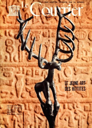 Le Jeune art des Hittites; The Unesco courier: a ... - unesdoc - Unesco