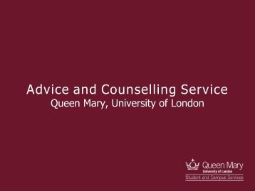 Advice and Counselling Service - Queen Mary, University of London