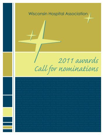WHA 2011 Awards: Call for Nominations - Wisconsin Hospital ...