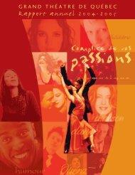 2004-2005 [PDF, 1.2 Mo] - Grand Théâtre de Québec