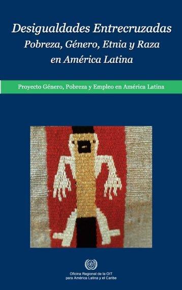Desigualdades entrecruzadas Pobreza, género, etnia y raza en - Oit