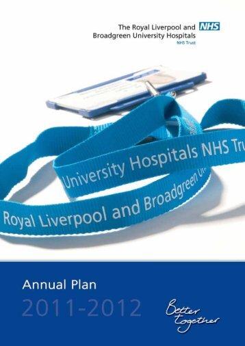 Annual Plan 2011-12.pdf - Royal Liverpool and Broadgreen ...