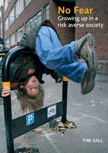 No Fear: Growing Up in a Risk Averse Society - Calouste ...